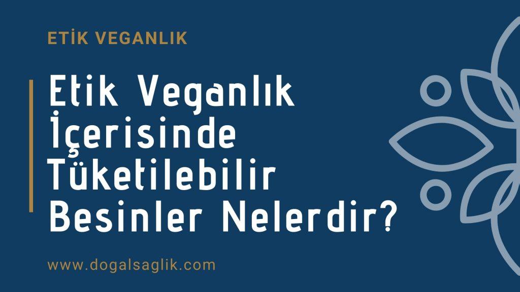 Etik Veganlık Nedir